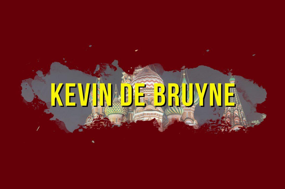 WORLD CUP 2018 PORTRAIT: KEVIN DE BRUYNE