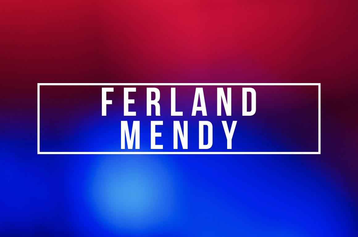FERLAND MENDY – FRANKREICHS BESTER MENDY