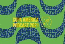 Copa America Podcast